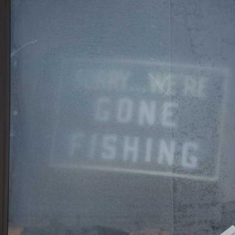 Sorry-gone fishing