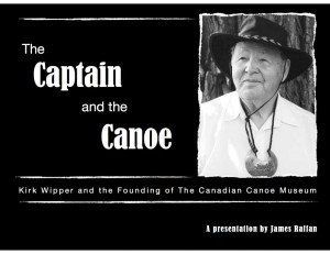 The Captain and the Canoe