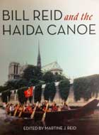 Bill Reid and the Haida Canoe