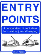 Entry Points - creative journal keeping